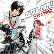 ULTRA-PRISMファーストアルバム『ULTRA-DATE!』